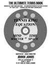 The Tennis King Equation