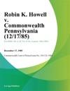 Robin K Howell V Commonwealth Pennsylvania