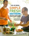 The Lee Bros Simple Fresh Southern