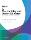 State V Martin Riley And Others Eli Oster