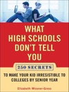 What High Schools Dont Tell You And Other Parents Dont Want You ToKnow