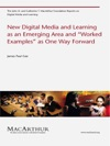 New Digital Media And Learning As An Emerging Area And Worked Examples As One Way Forward