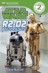 DK Readers L2 Star Wars R2-D2 And Friends Enhanced Edition