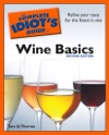 The Complete Idiots Guide To Wine Basics 2nd Edition