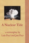 A Nuclear Tide The Screenplay