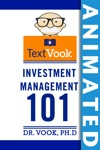Investment Management 101 The Animated TextVook
