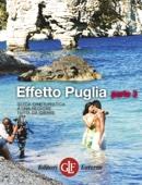 Effetto Puglia parte 3