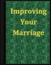 Improving Your Marriage