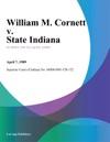William M Cornett V State Indiana