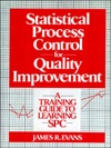 Statistical Process Control For Quality Improvement A Training Guide To Learning SPC