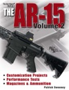 Gun Digest Book Of The AR-15 Volume II
