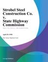 Strobel Steel Construction Co V State Highway Commission