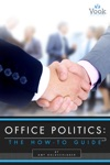 Office Politics The How-To Guide