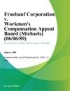 Fruehauf Corporation V Workmens Compensation Appeal Board Michaels