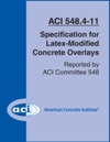 ACI 5484-11 Specification For Latex-Modified Concrete Overlays