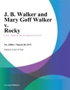 J B Walker And Mary Goff Walker V Rocky