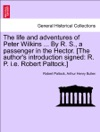 The Life And Adventures Of Peter Wilkins  By R S A Passenger In The Hector The Authors Introduction Signed R P Ie Robert Paltock Vol II