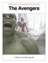 The Avengers - A Hope Lies Monograph
