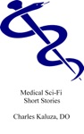 Medical Sci-Fi Short Stories