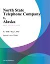 North State Telephone Company V Alaska