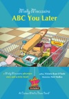 Molly Moccasins -- ABC You Later Read Aloud Version