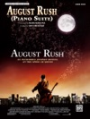August Rush Piano Suite From August Rush