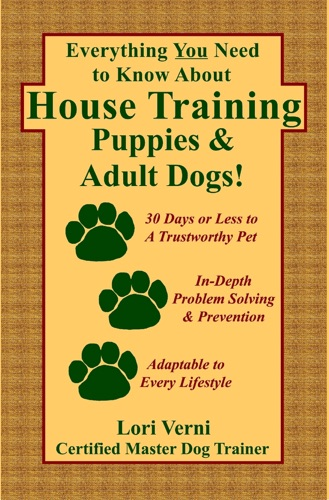 Everything You Need to Know About House Training Puppies  Adult Dogs