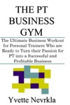 The Pt Business Gym