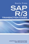 SAP R3 Transaction Codes Unofficial Certification And Review Guide
