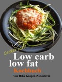 Low carb low fat Kochbuch