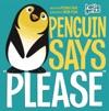 Hello Genius Penguin Says Please