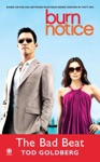 Burn Notice The Bad Beat