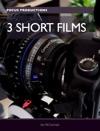 3 SHORT FILMS