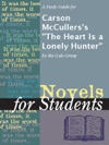 A Study Guide For Carson McCullerss The Heart Is A Lonely Hunter