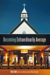 Becoming Extraordinarily Average