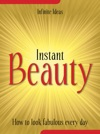 Instant Beauty
