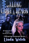 Along Came A Demon Whisperings Paranormal Mystery 1
