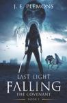 Last Light Falling  The Covenant Book I