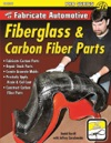 How To Fabricate Automotive Fiberglass  Carbon Fiber Parts