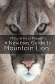 A Newbie's Guide to OS X Mountain Lion