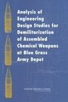 Analysis Of Engineering Design Studies For Demilitarization Of Assembled Chemical Weapons At Blue Grass Army Depot