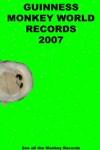Guiness Monkey World Record 2007