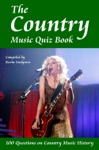 The Country Music Quiz Book