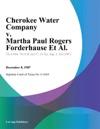 Cherokee Water Company V Martha Paul Rogers Forderhause Et Al