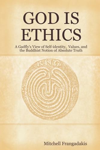 God Is Ethics