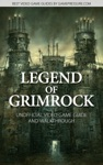 Legend Of Grimrock - Unofficial Video Game Guide  Walkthrough