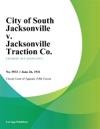 City Of South Jacksonville V Jacksonville Traction Co