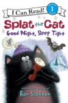Splat The Cat Good Night Sleep Tight