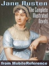 Complete Works Of Jane Austen ILLUSTRATED