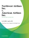 Northwest Airlines Inc V American Airlines Inc